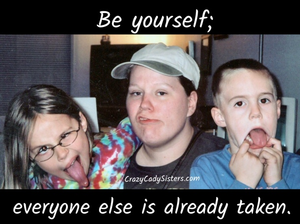 Copy of Be yourself
