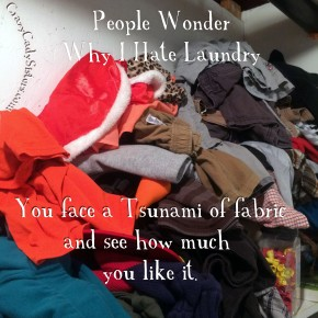Why I Hate to Do Laundry